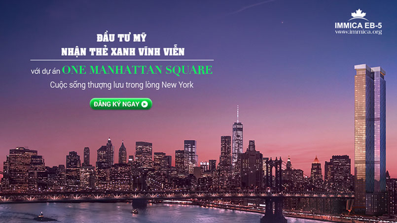 du-an-dau-tu-dinh-cu-my-eb5-one-manhattan-square-immica